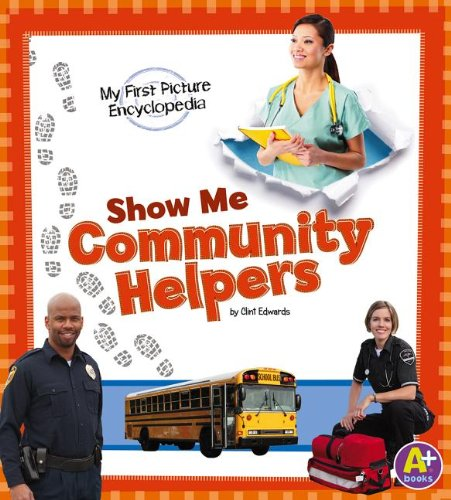 9781476537887: Show Me Community Helpers: My First Picture Encyclopedia (My First Picture Encyclopedias)