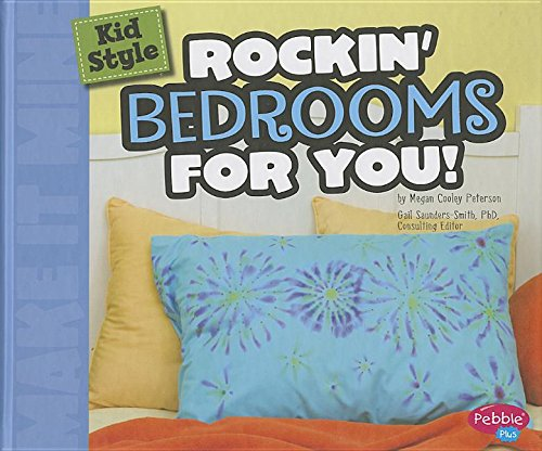 Kid Style: Rockin' Bedrooms for You! (Make It Mine): Peterson, Megan C