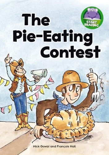 The Pie-Eating Contest (Start Reading): Mick Gowar