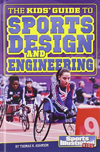 9781476541556: The Kids' Guide to Sports Design and Engineering (SI Kids Guide Books)