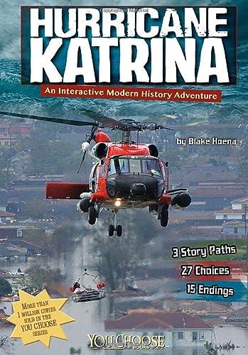 9781476541891: Hurricane Katrina: An Interactive Modern History Adventure (You Choose: Modern History)