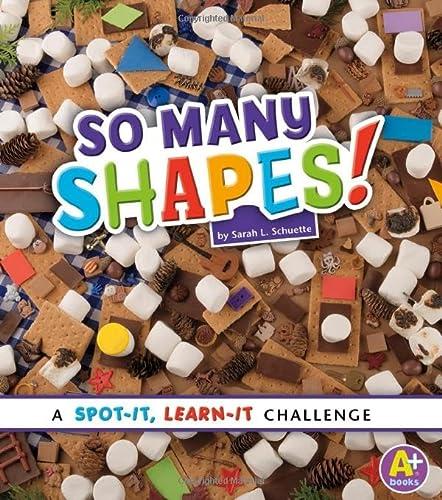 9781476551005: So Many Shapes!: A Spot-It, Learn-It Challenge