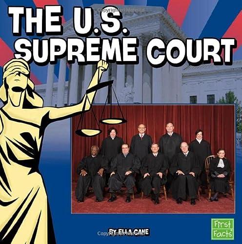 The U.S. Supreme Court (Our Government): Cane, Ella