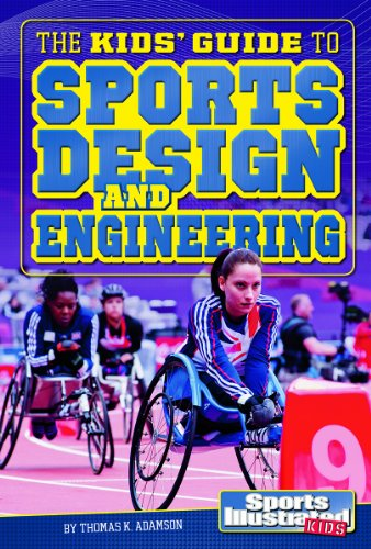 9781476551876: The Kids' Guide to Sports Design and Engineering (SI Kids Guide Books)