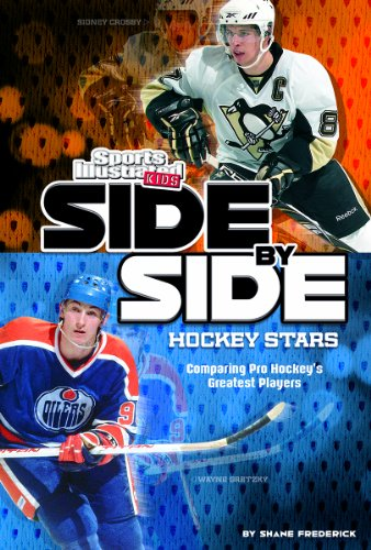 Side-By-Side Hockey Stars: Comparing Pro Hockey's Greatest Players (Library Binding): Shane ...