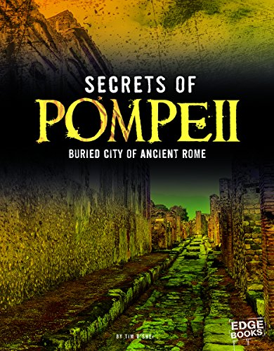 Secrets of Pompeii: Buried City of Ancient Rome (Archaeological Mysteries): O'Shei, Tim