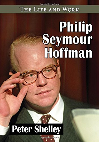 9781476662435: Philip Seymour Hoffman: The Life and Work