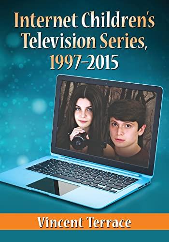 9781476664620: Internet Children's Television Series, 1997-2015