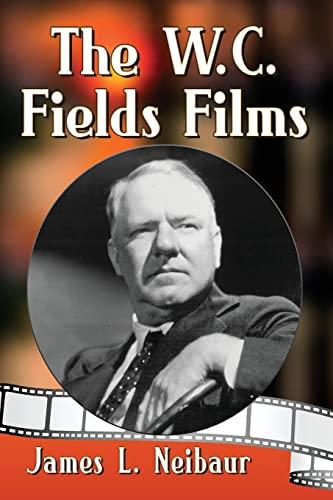 9781476665306: The W.C. Fields Films