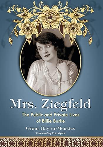 9781476665962: Mrs. Ziegfeld: The Public and Private Lives of Billie Burke