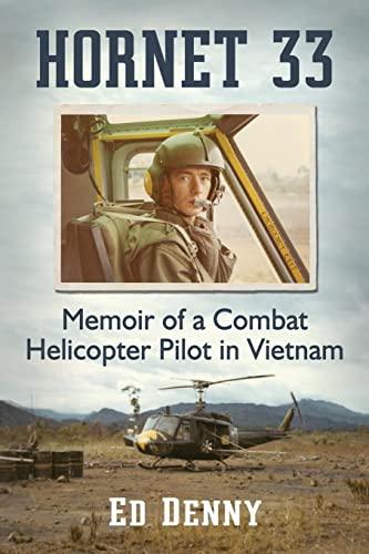 9781476666099: Hornet 33: Memoir of a Combat Helicopter Pilot in Vietnam