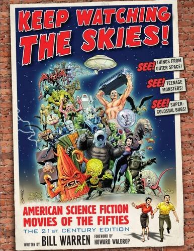Keep Watching The Skies!: American Science Fiction: Warren, Bill/ Thomas,