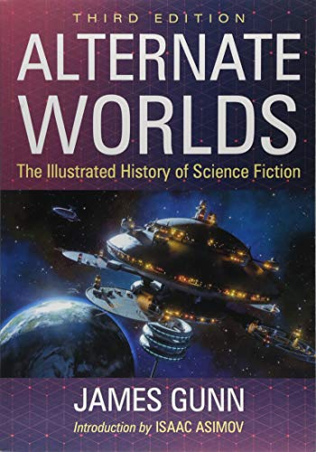 9781476673530: Alternate Worlds: The Illustrated History of Science Fiction