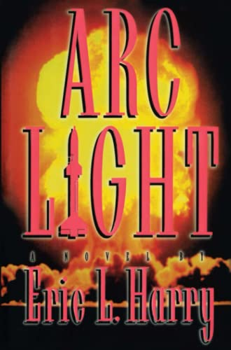 9781476702629: Arc Light