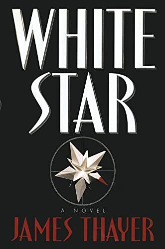 9781476702636: White Star: A Novel