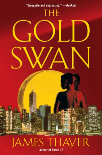 The Gold Swan: A Novel: James S Thayer