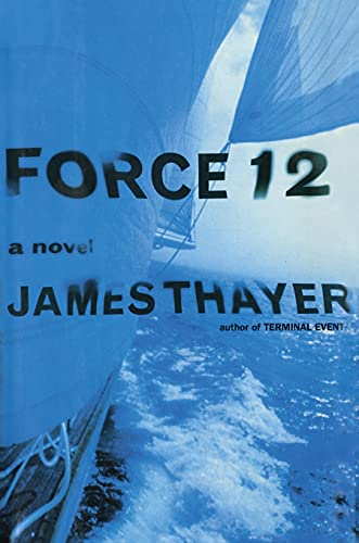 Force 12: James S Thayer