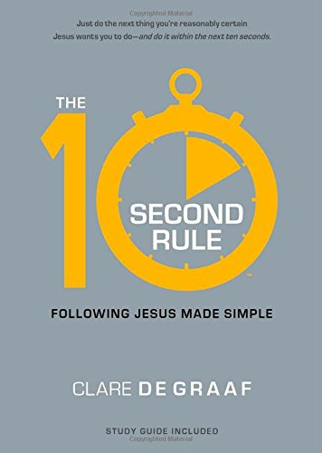 9781476702773: The 10-Second Rule: Following Jesus Made Simple