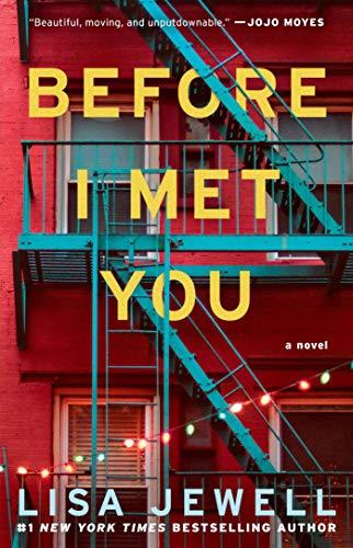 9781476702940: Before I Met You: A Novel