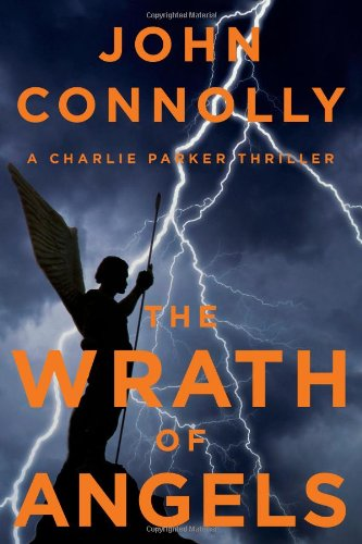 9781476703022: The Wrath of Angels: A Charlie Parker Thriller
