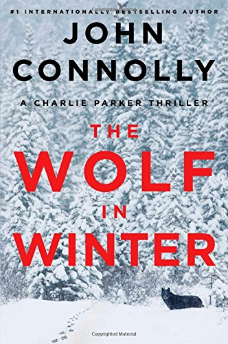 9781476703183: The Wolf in Winter: A Charlie Parker Thriller