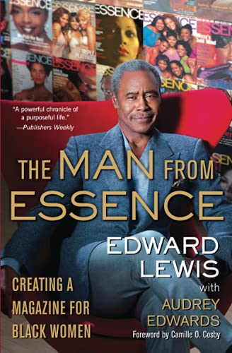 The Man from Essence: Creating a Magazine for Black Women: Lewis, Edward