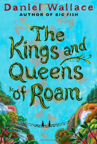 The Kings and Queens of Roam (signed): Wallace, Daniel