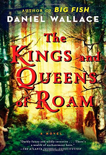 9781476703985: The Kings and Queens of Roam: A Novel