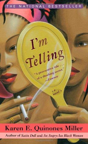 9781476704081: I'm Telling: A Novel