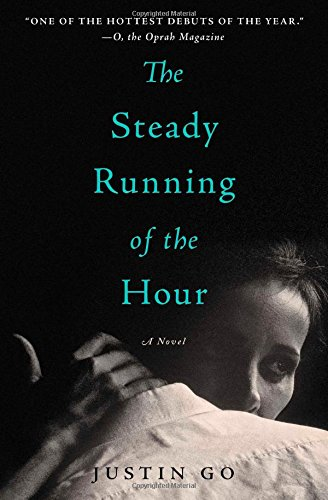 9781476704593: The Steady Running of the Hour: A Novel