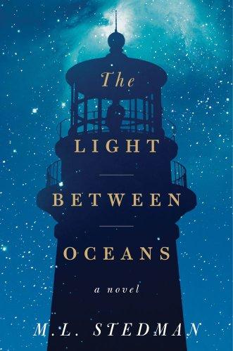 The Light Between Oceans: A Novel: Stedman, M. L.