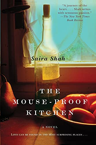 The Mouse-Proof Kitchen: A Novel: Shah, Saira
