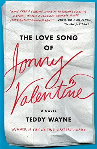 9781476705866: The Love Song of Jonny Valentine: A Novel