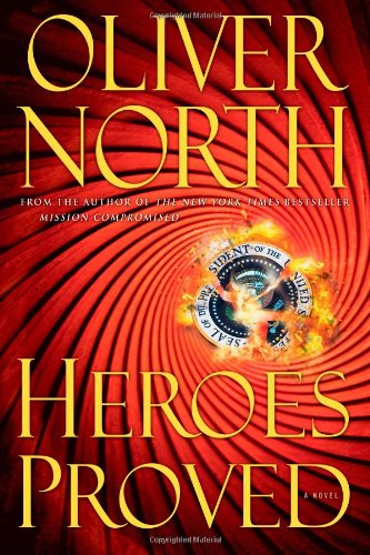 Heroes Proved: Oliver North
