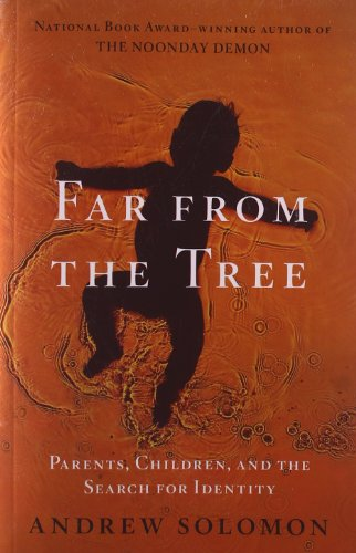 9781476706955: Far From the Tree: Parents. Children and the Search for Identity