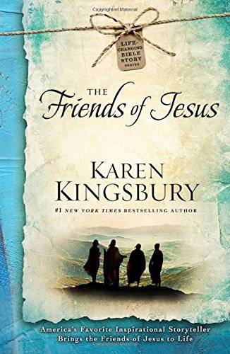 9781476707396: The Friends of Jesus (Life-Changing Bible Story Series)
