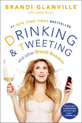 9781476707631: Drinking and Tweeting: And Other Brandi Blunders