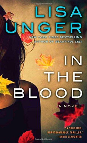 9781476708232: In the Blood: A Novel