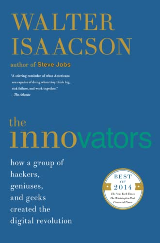 9781476708706: The Innovators: How a Group of Hackers, Geniuses, and Geeks Created the Digital Revolution