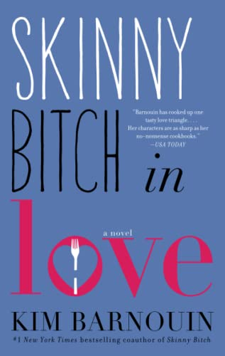 9781476708898: Skinny Bitch in Love: A Novel