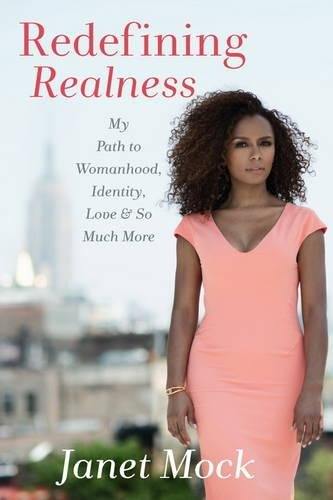 9781476709123: Redefining Realness: My Path to Womanhood, Identity, Love & So Much More