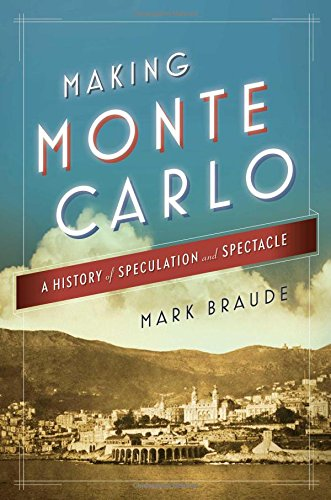 9781476709697: Making Monte Carlo: A History of Speculation and Spectacle