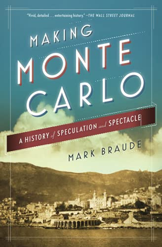 9781476709703: Making Monte Carlo: A History of Speculation and Spectacle