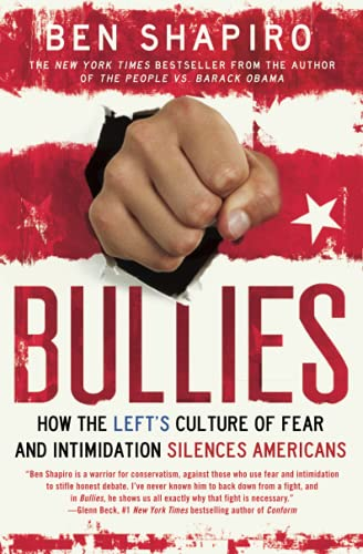 9781476710006: Bullies: How the Left's Culture of Fear and Intimidation Silences Americans