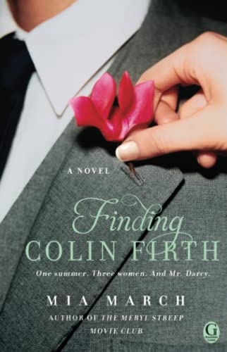 9781476710204: Finding Colin Firth: A Novel