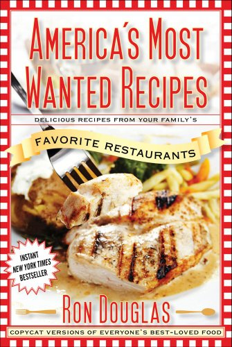 9781476710563: America's Most Wanted Recipes: Delicious Recipes From Your Family's Favorite Restaurants