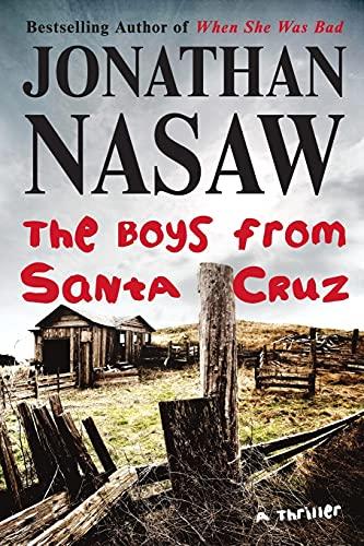 9781476710648: The Boys from Santa Cruz: A Thriller