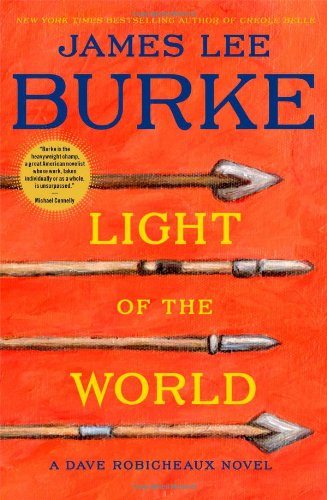 Light of the World (Signed First Edition): James Lee Burke