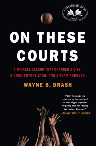 9781476710884: On These Courts: A Miracle Season that Changed a City, a Once-Future Star, and a Team Forever