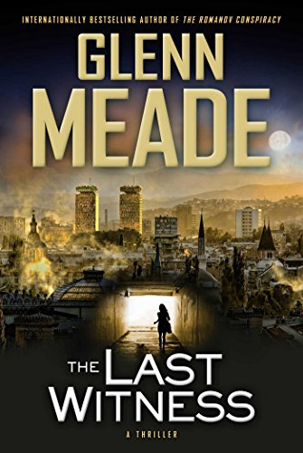 The Last Witness: Meade, Glenn